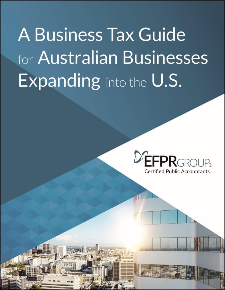 """A Business Tax Guide for Australian Businesses Expanding into the U.S."""