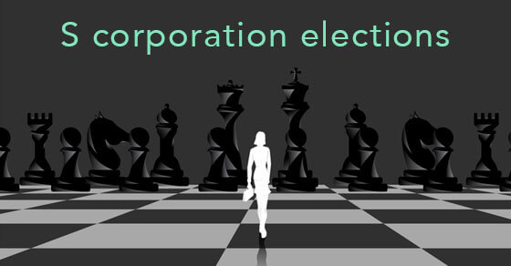 """picture of an image walking along a checkerboard and the words """"s corporation elections"""" written across the top of the graphic"""