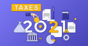 """a graphic with the number """"2021"""" and images of a sack filled with something, a hand with a coin, a pie graph, treasury building, document with a checkmark on it and a piece of paper with a pen next to it."""