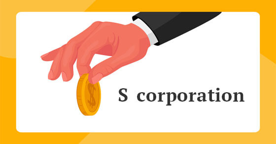 """graphic of a person holding a coin with the text """"S Corporation"""" next to the hand."""